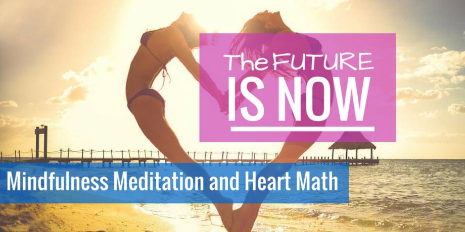 Mindfulness Meditation and Heart Math.png