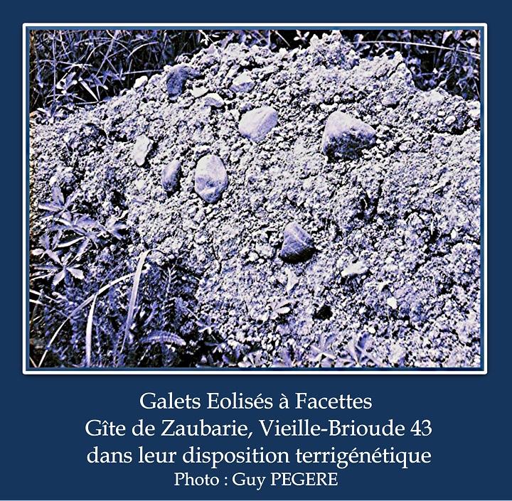 Galets Eolisés à Facettes  Gîte terrigène de Zaubarie Vieille Brioude 43Guy PEGERE.jpg
