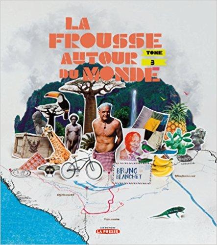 https://static.blog4ever.com/2016/03/816195/Bruno-Blanchet---La-frousse-autour-du-monde--tome-3-.jpg
