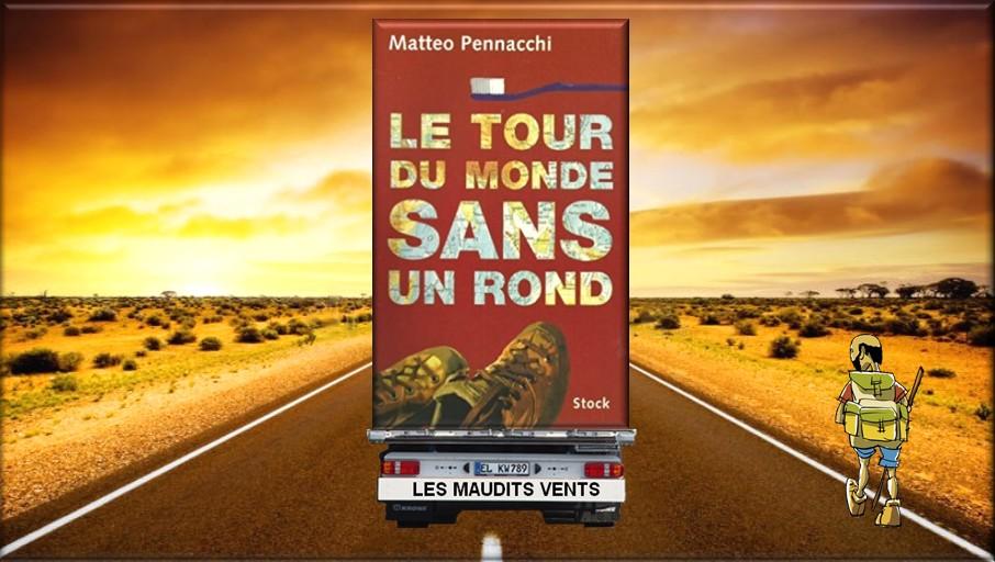 https://static.blog4ever.com/2016/03/816195/Matteo-Pennacchi---Le-tour-du-monde-sans-un-rond---Critique-litt--raire.jpg