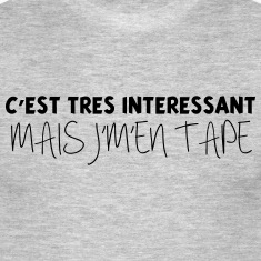 interessant-mais je m'en tape.jpg