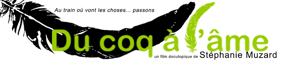 Du coq à l'âme, le film