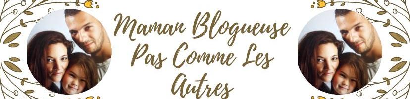 Maman Blogueuse Pas Comme Les Autres