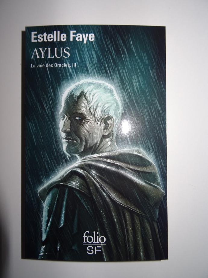 Aujourd'hui 1er février,acquisition du dernier tome de la trilogie d'Estelle faye (la voie des oracles)