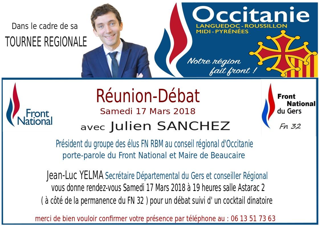 Le Front National Du Gers Recevra Samedi 17 Mars 2018 Julien SANCHEZ Porte Parole L Occasion D Un Dner Dbat