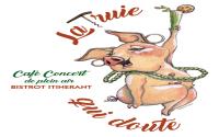 Café-Concert itinérant La Truie qui Doute