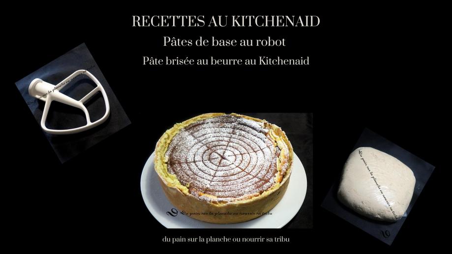2020-08-01 pâte brisée au beurre au Kitchenaid