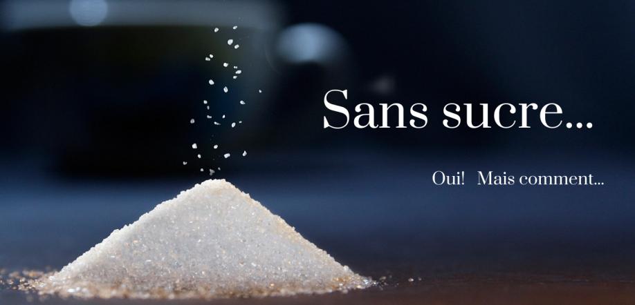 2021-02-19 Sans sucre