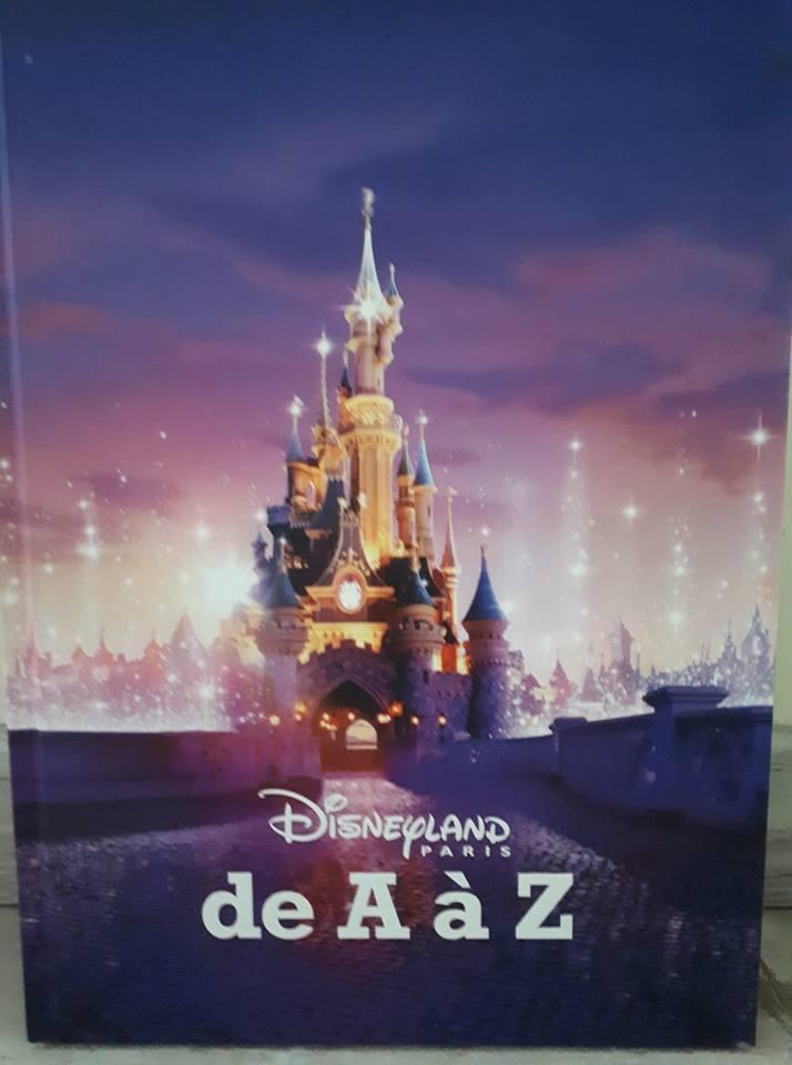 Presentation Du Livre Disneyland Paris De A A Z Lamagiedisney