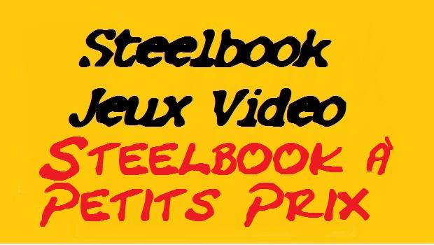 Steelbooks Petits prix.jpg