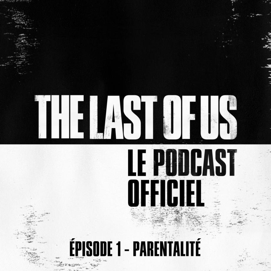 TLOU Podcast 01