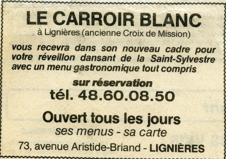 L'Hôtel de la Croix de Mission change de propriétaire...et de nom !  Quand l'heure de la retraite sonne pour le couple FEUILLEPAIN, l'établissement reste fermé quelques temps puis est racheté en 1985 par Jacqueline TOUZET, née à Lignières en 1945. Dans un esprit de renouveau, elle souhaite tout d'abord lui trouver un nouveau nom et c'est son cousin (votre co-rédacteur Francis GAILLARD !) qui trouve alors le nom d'auberge du