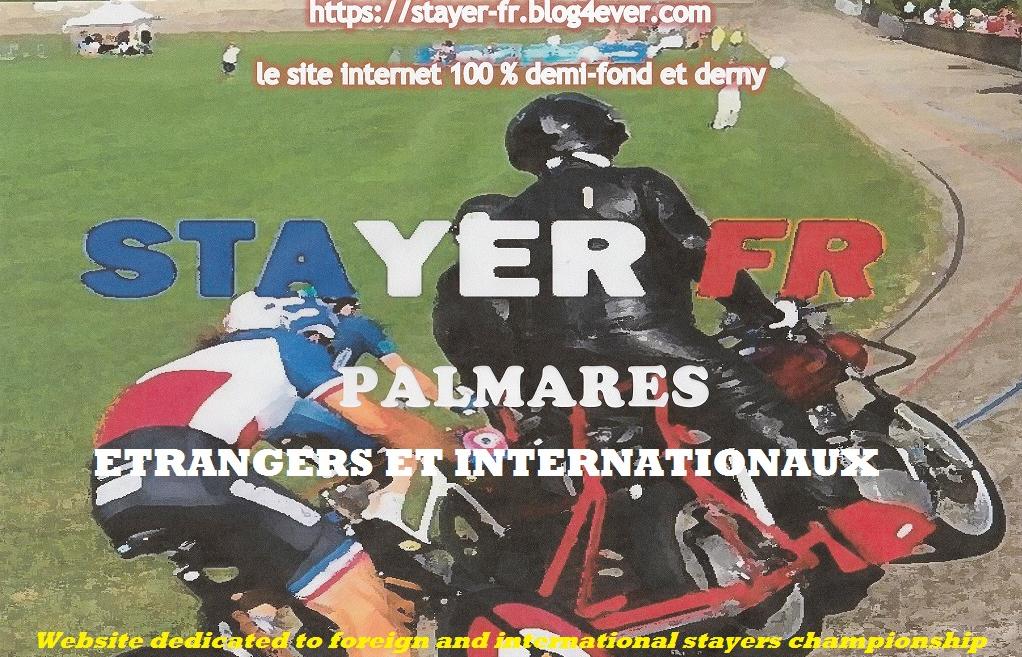 STAYER FR PALMARES ETRANGERS & INTERNATIONAUX