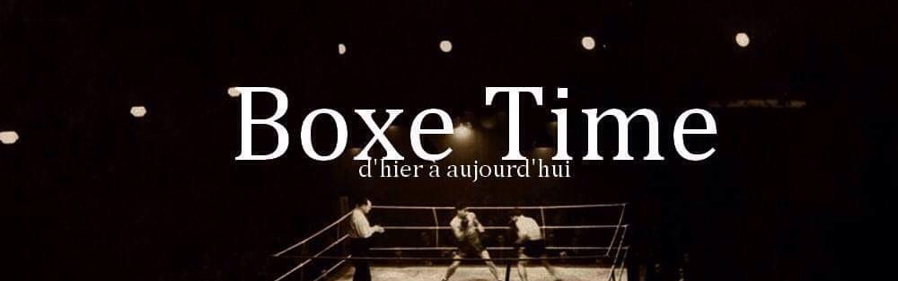 BOXE TIME