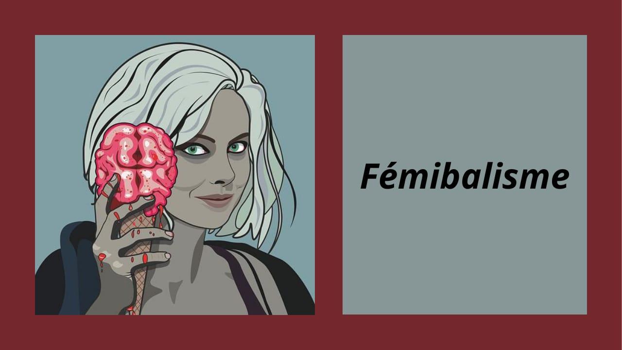 Fémibalisme