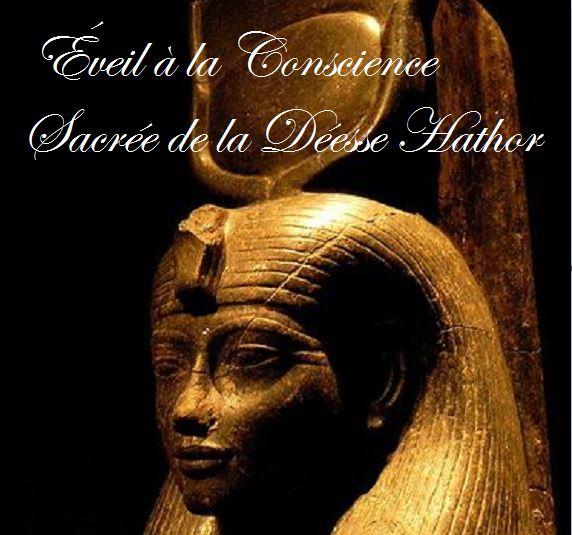 inititation Éveil à la Conscience Sacrée de la Déesse Hathor à distance nicole pierret