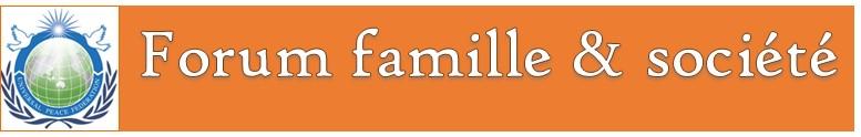 Forum famille & société