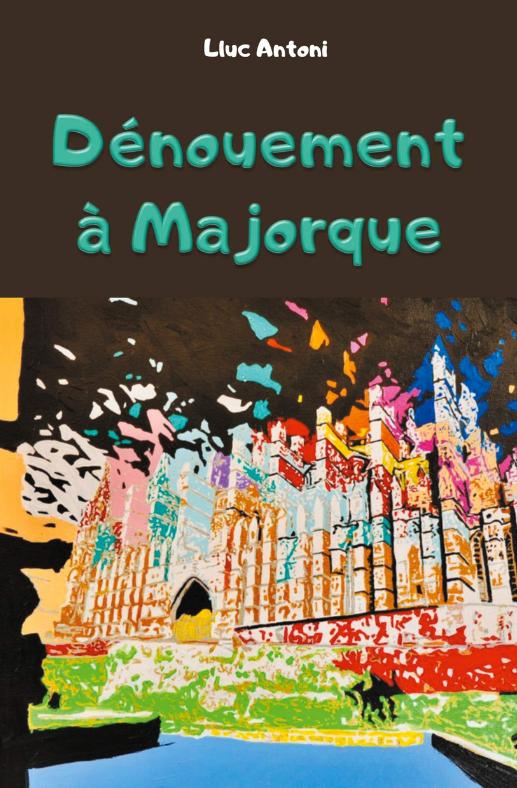 Dénouement à Majorque *
