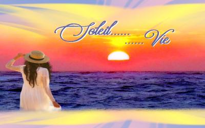 Soleil.....Vie....